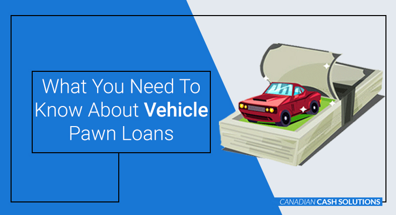 Vehicle Pawn Loans