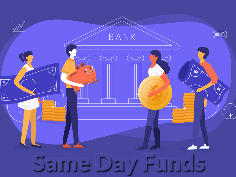 Same Day Funds